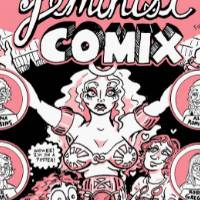 "This is a pink, black, and white poster where there are characters in the center of the image surrounded by 6 bubbles of artists and writers. The title, ""Feminist Comix"" at the top. Beneath the images, there is additional text."